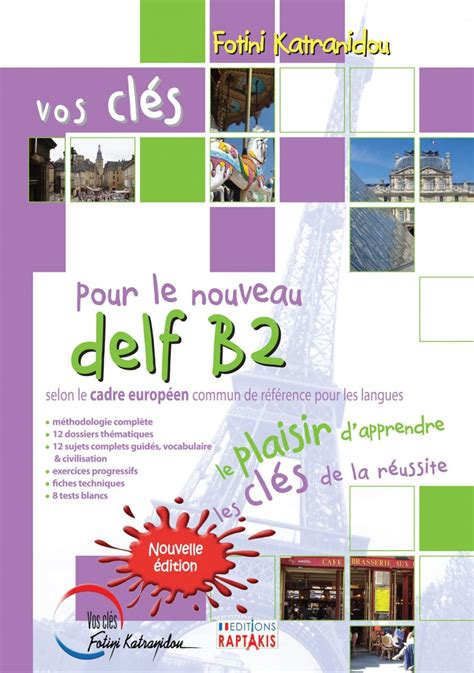 production orale delf b2 edition books ce manuel comprend