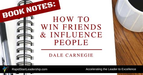 the leader in you how to win friends influence succeed in a changing world books book notes how to win friends influence