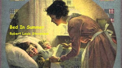 bed in summer bed in summer a poem written by robert louis stevenson