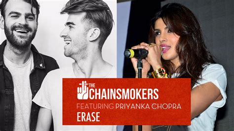 priyanka chopra and chainsmokers not only coldplay the chainsmokers have also collaborated