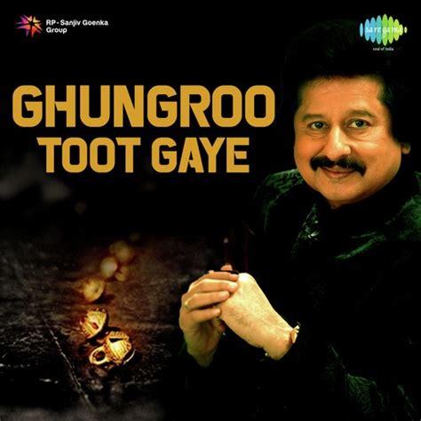chitthi aai hai  naam full song ghungroo toot