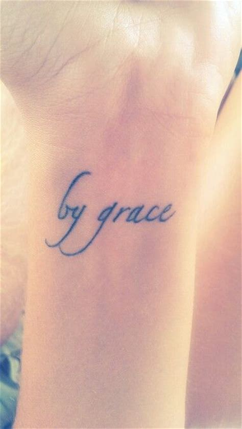 grace wrist tattoo 25 best ideas about grace tattoos on saved