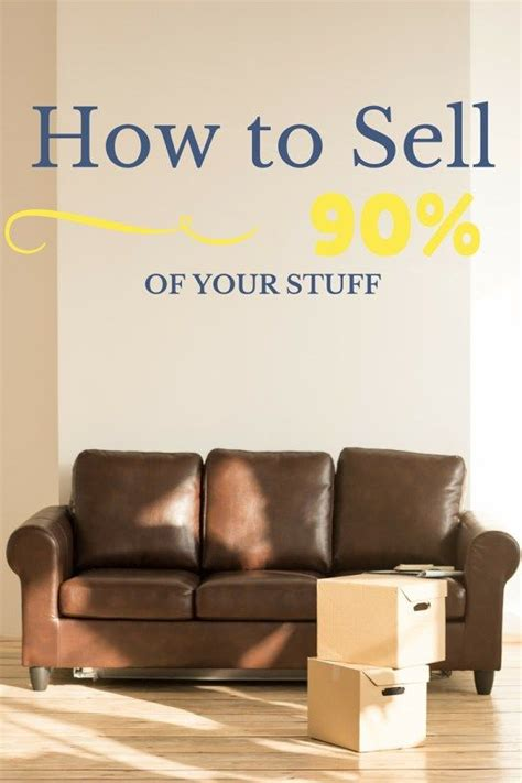 downsize your stuff how to sell 90 of your stuff our streamlined life