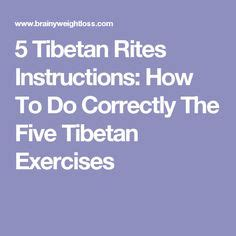 5 Tibetan Rites Detox Symptoms by The Five Tibetan Rites Exercises For Healing