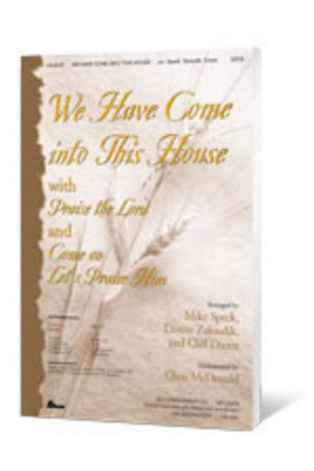 we have come into his house sheet music we have come into this house anthem sheet music by mike speck cliff duren danny