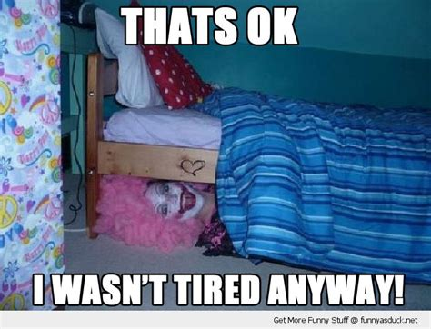 scary clown under bed funny clown quotes quotesgram