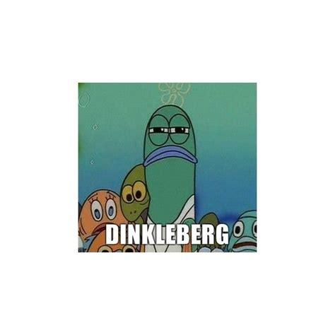 Dinkleberg Meme Generator - pin by patrick washburn on spongebob memes pinterest