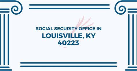 social security office in louisville kentucky 40223 get