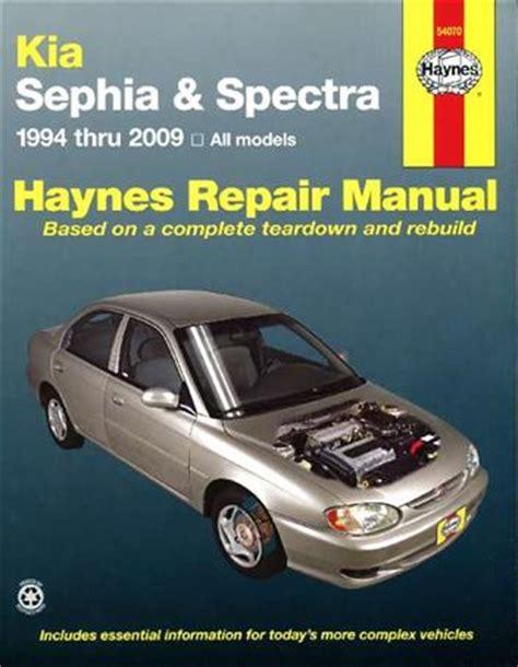 2009 Kia Spectra Manual Kia Sephia Spectra 1994 2009 Haynes Owners Service
