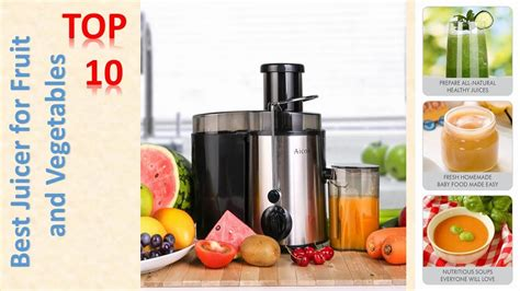 best juicer review best juicer review for fruit and vegetables top 10 best