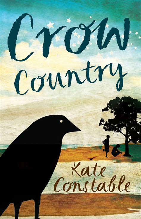 the of all crows the book in the map of unknown things 1map of unknown things books country kate constable 9781742373959 allen