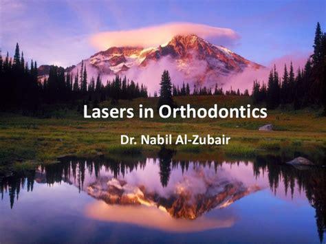 Nabil Lazer lasers in orthodontics dr nabil al zubair