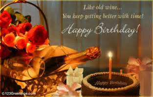 age like wine free birthday wishes ecards greeting cards 123 greetings