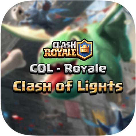 clash of lights clash royale clash of lights сервер clash royale и clash of clans col