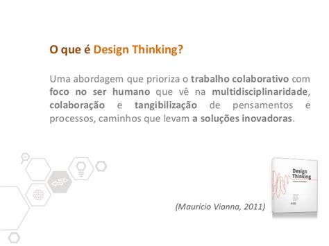 design thinking o que é design thinking alinhada a uma estrat 233 gia de concep 231 227 o
