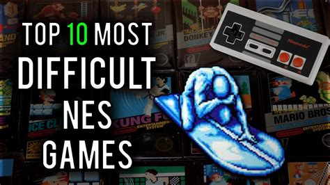 top 10 most difficult nes games ever youtube