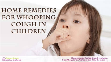 11 home remedies for whooping cough in children