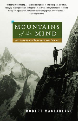 mindful mountains and other peaceful places books 22 quot robert macfarlane quot books found quot the places