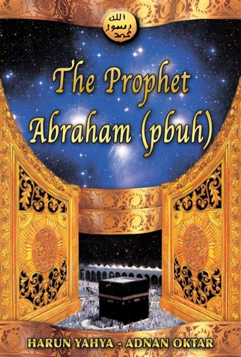 biography of hazrat ibrahim in english the prophet ibrahim abraham pbuh english