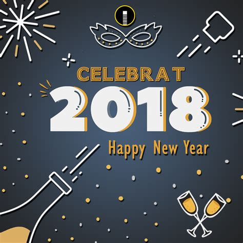 happy new year 2018 celebration happy new year 2018 celebration creative design template