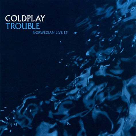 coldplay trouble trouble norwegian live viva coldplay brasil