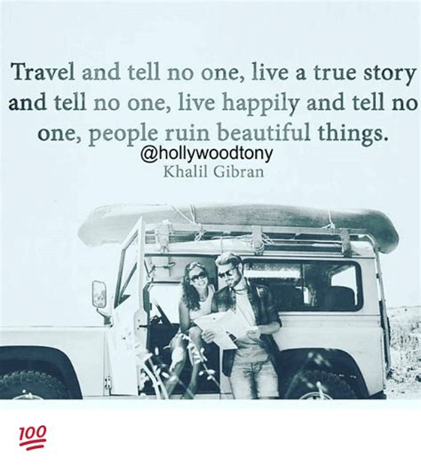Novel One True travel and tell no one live a true story and tell no one live happily and tell no one