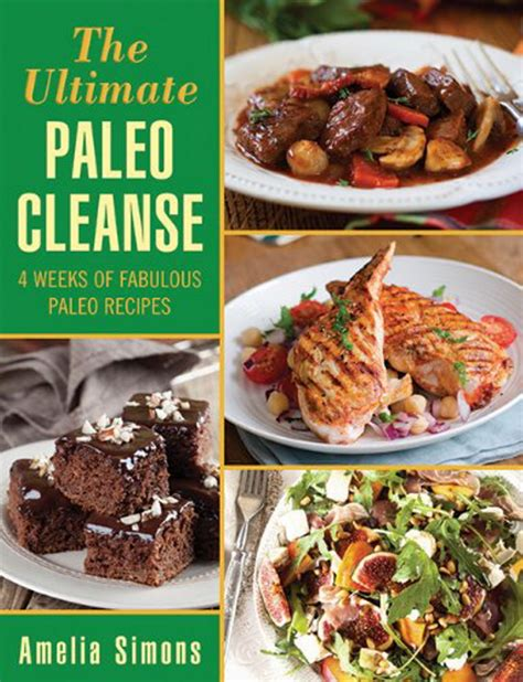 Paleo Detox Recipes by Cookbook Review The Ultimate Paleo Cleanse By Amelia