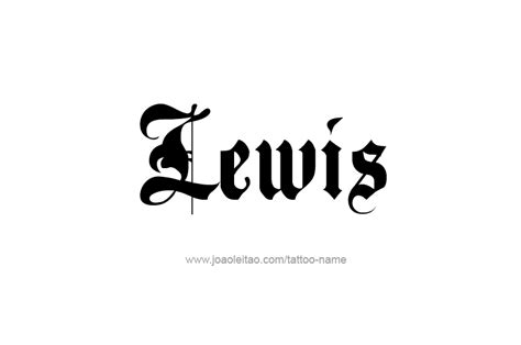 lewis name tattoo design lewis name designs