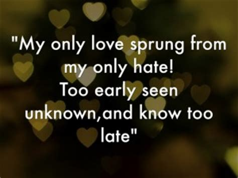 romeo and juliet hate theme quotes juliet quotes about love quotesgram