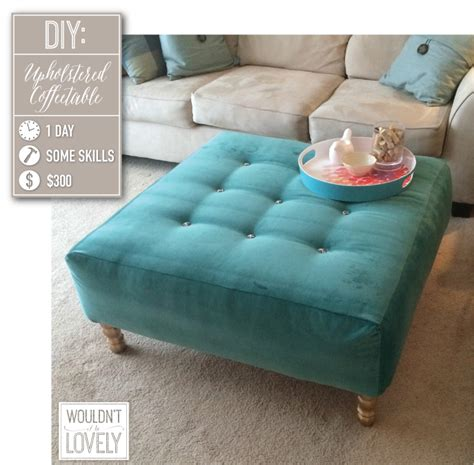 how to upholster an ottoman coffee table diy upholstered ottoman wouldn t it be lovely
