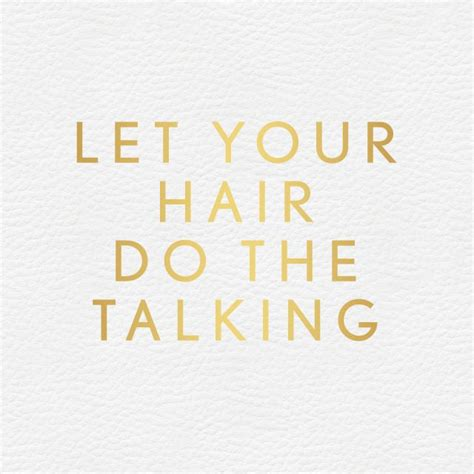 hair quotes 25 best hair salon quotes on salon quotes