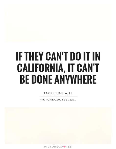 california quotes california quotes california sayings california