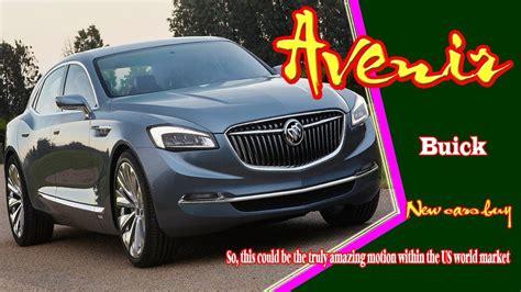 2020 Buick Envision Avenir by 2020 Buick Avenir 2020 Buick Avenir Concept New Buick