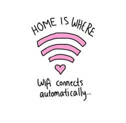 home is where the wifi is home is where wifi connects automatically pictures photos