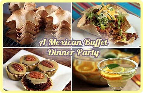 mexican dinner ideas for a dinner mexican buffet dinner