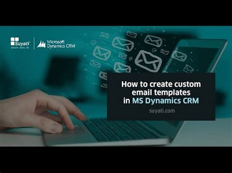 how to create custom email templates how to create custom email templates in ms dynamics crm