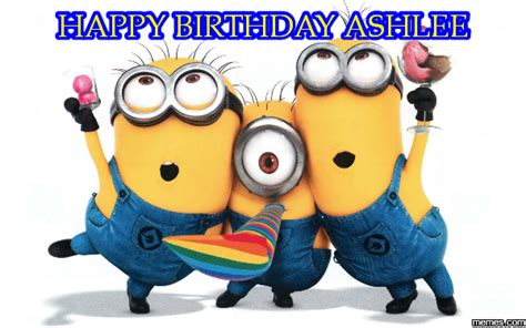 Happy Birthday Ashley Meme
