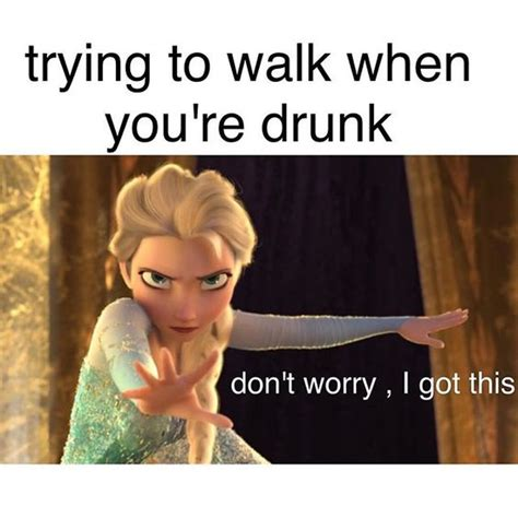 Funny Naughty Memes - walking when you re drunk best memes of all time dirty