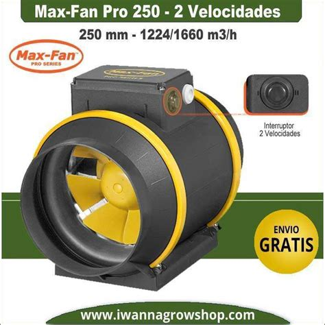 max fan pro extractor max fan pro 250 1224 1660 m3 h 2 velocidades