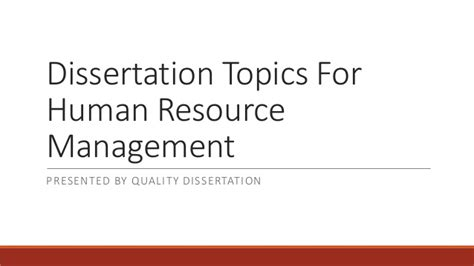 Hrm Thesis Topics For Mba by Dissertation Topics For Human Resource Management
