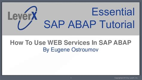 best sap tutorial websites leverx sap abap tutorial creating and calling web services