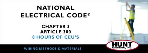 article 300 wiring methods october 15th nec chapter 3 article 300 course