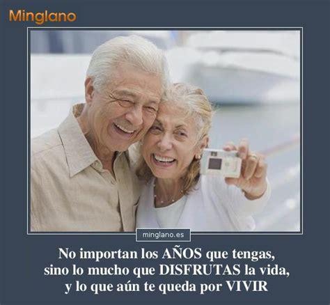 imagenes de amor y amistad para adultos frases para personas mayores