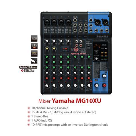 Mixer Yamaha Mg 10 Xu d 224 n 226 m thanh h盻冓 tr豌盻拵g bc jbl01 cho kh 244 ng gian 50m2 gi 225 r蘯サ