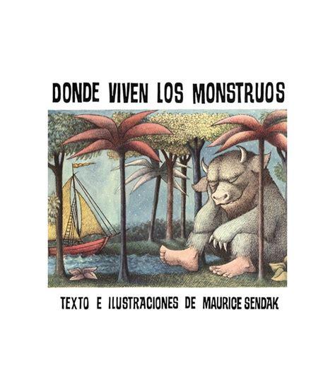 libro donde viven los monstruos libro quot donde viven los monstruos quot porteofeliz