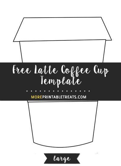 coffee cup card template free latte coffee cup template large shapes and