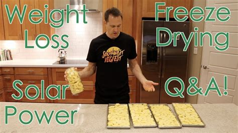 q weight loss q a weight loss solar power freeze drying