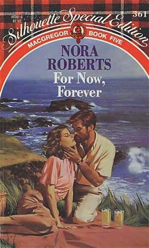 for now books for now forever macgregor book 5 by nora