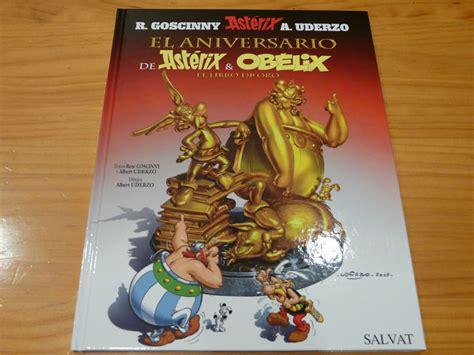 libro asterix in spanish el el libro de oro 50 a 241 os de ast 233 rix y ob 233 lix 187 ctrl alt supr