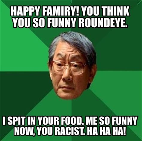 Your So Funny Memes - meme creator happy famiry you think you so funny